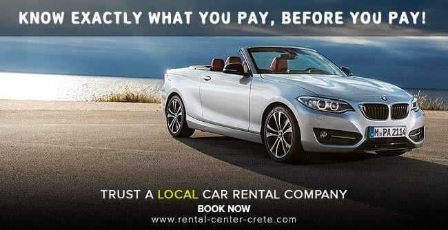 Trust a local car rental company in Crete Island. Know what you pay, before you pay