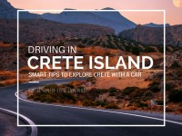 Driving in Crete: Smart Tips to Explore Crete with a Car