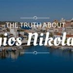 The Truth about Agios Nikolaos Crete