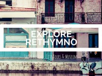 Explore Rethymno: History, City Tours & Museums