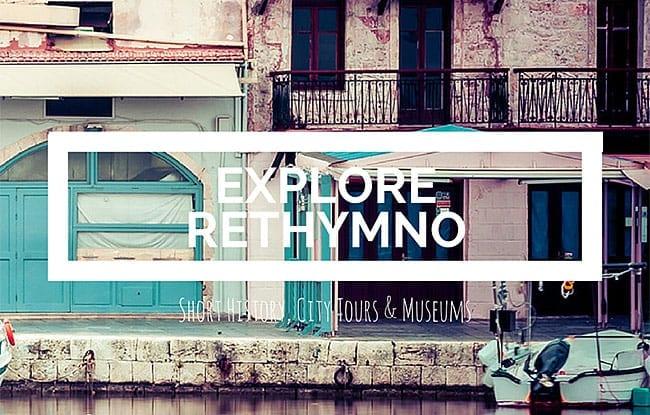 Explore Rethymno, Crete
