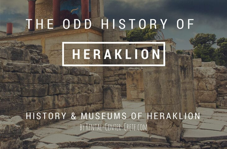 The Odd History of Heraklion