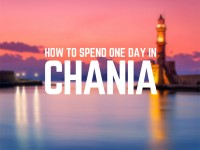 How You Should Spend Just One Day In Chania, Crete