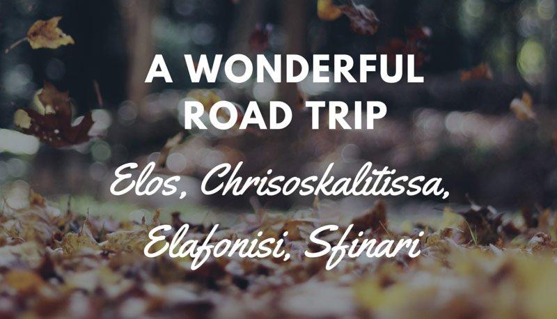 Crete Roadtrip to Elafonisi - Elos - Chrisoskalitissa - Sfinari