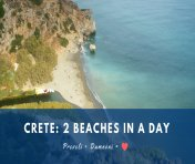 2 Beaches in a Day: Preveli and Damnoni
