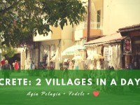 2 Villages in a Day: Agia Pelagia and Fodele
