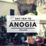 Day Trip: Anogia Village