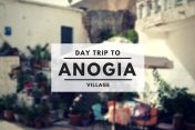 Anogia - A day trip to Authentic Crete