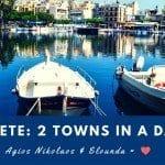 2 Towns in a Day: Agios Nikolaos and Elounda