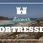 Discovering the Fortresses of Crete