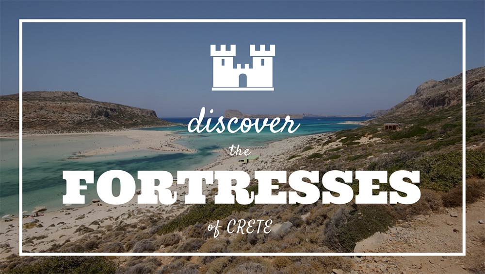 fortresses of crete