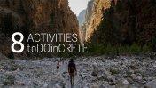 8 Activities in Crete