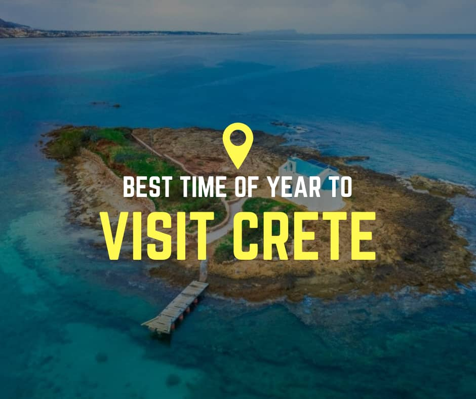which is the best time to visit Crete