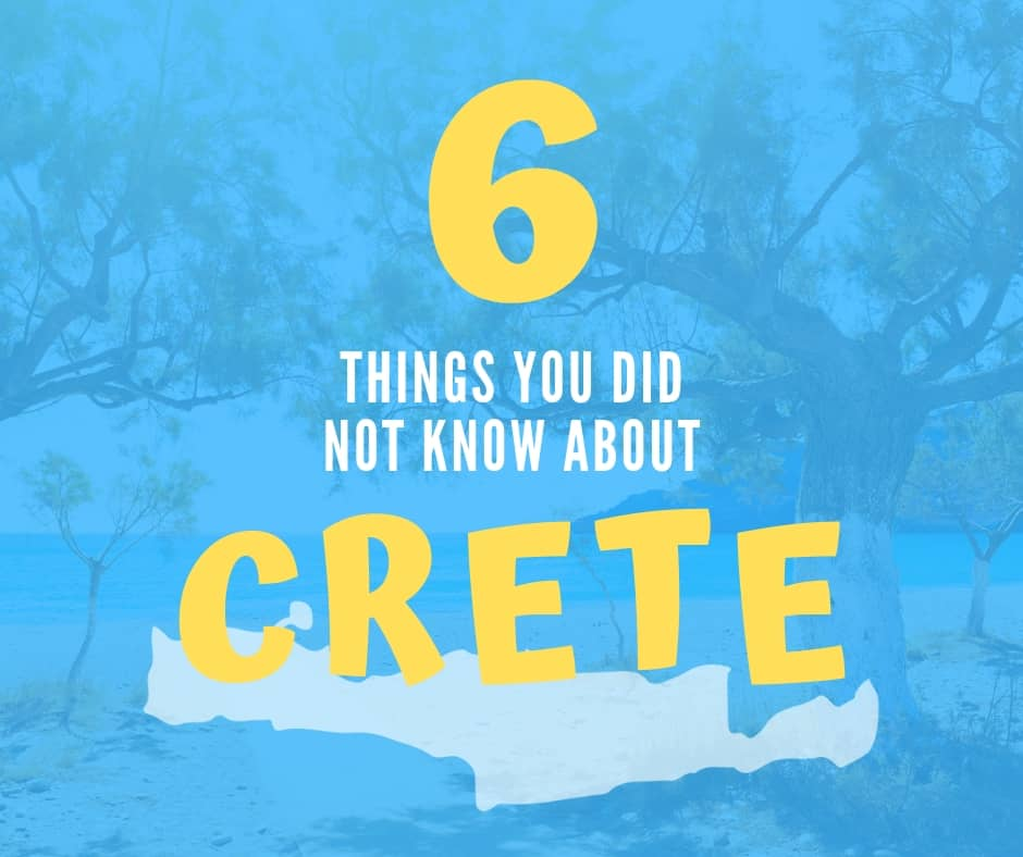 6 Things You Did Not Know About Crete