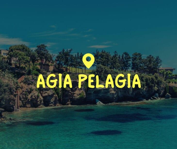 Everything about Agia Pelagia Crete