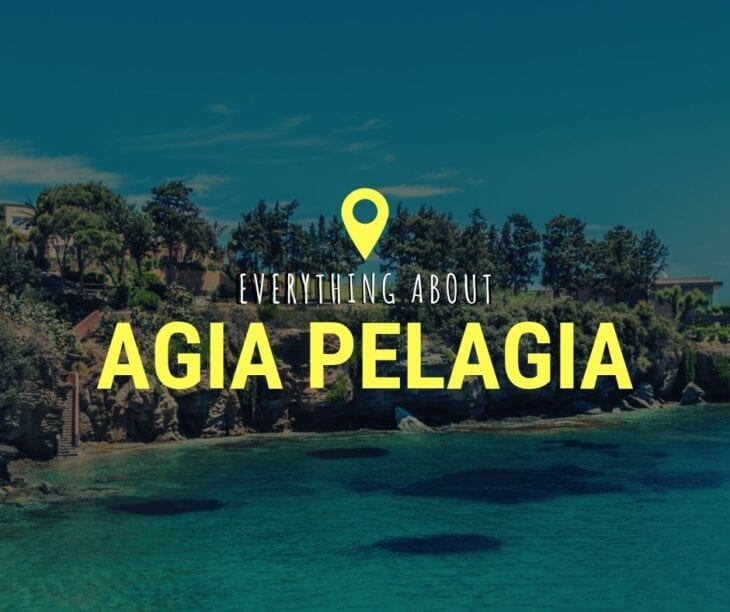 Everything about Agia Pelagia Crete