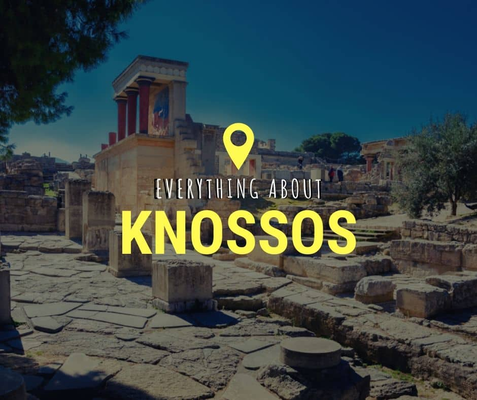 All About Knossos Palace - Crete