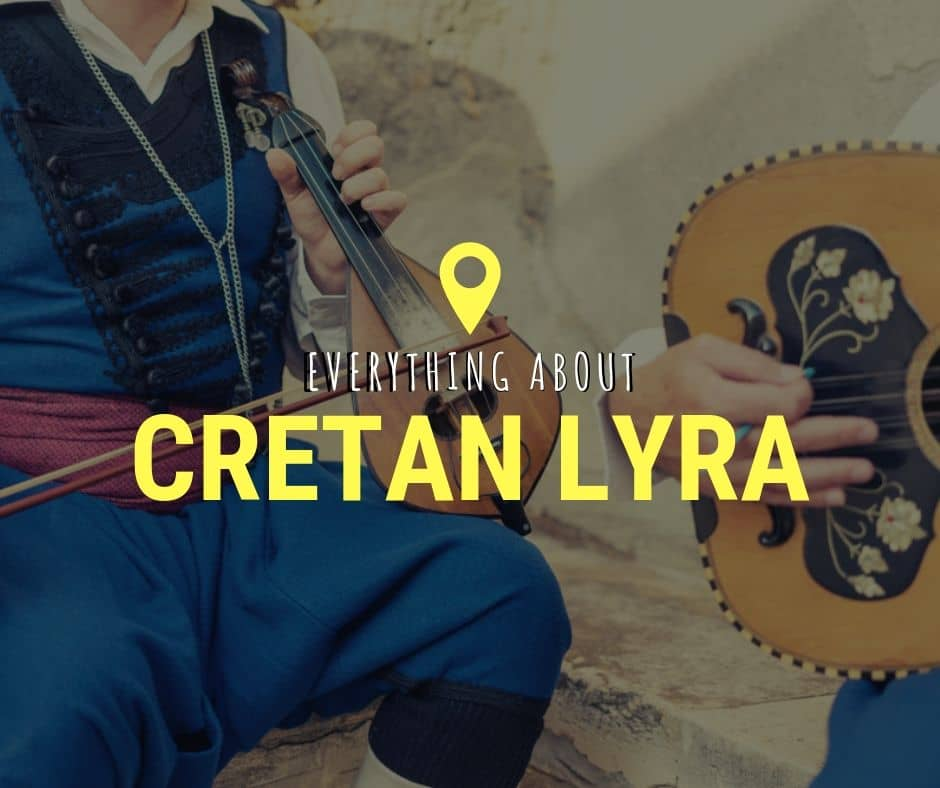 Everything about the Cretan Lyra