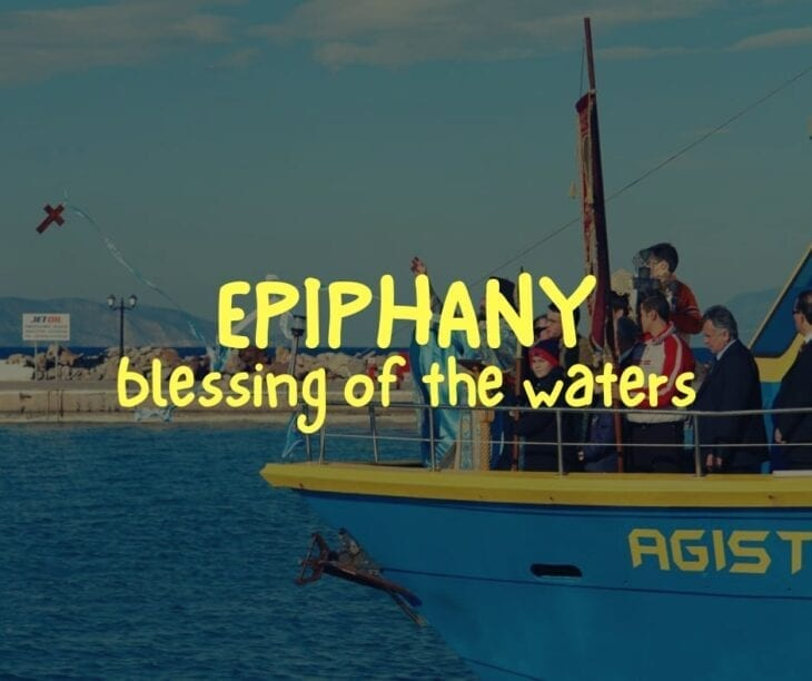 Everything about Epiphany - Blessing of the waters