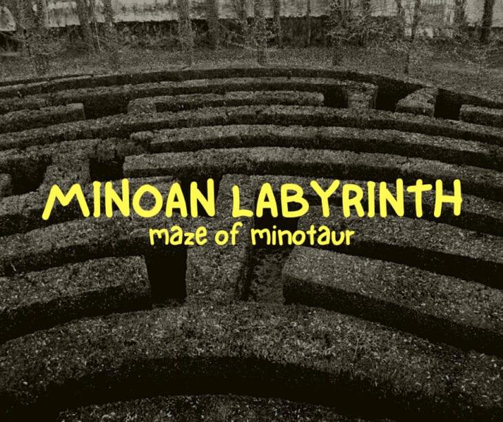 Everything about Minoan Labyrinth / Maze of Minotaur