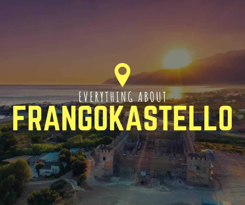 Everything about Frangokastello