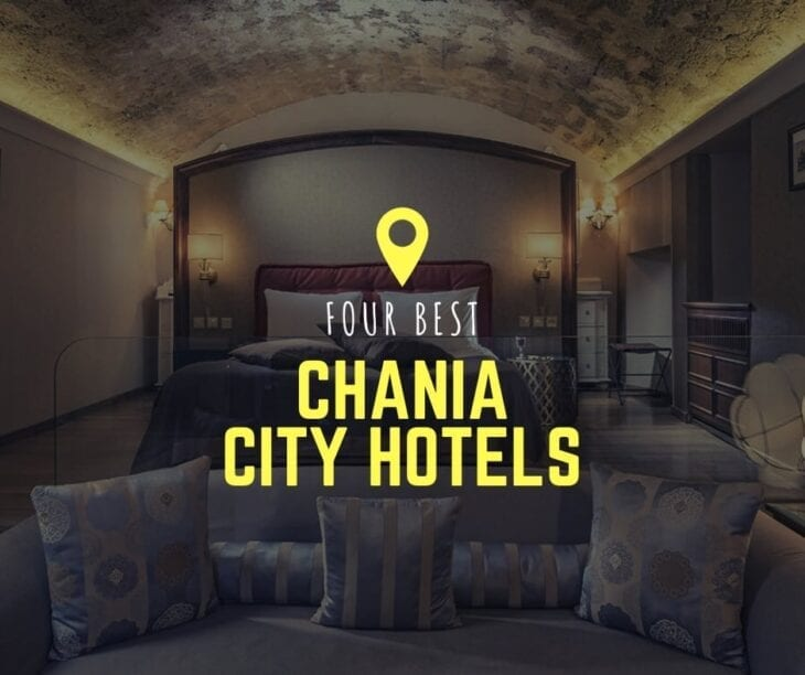 4 best chania city hotels