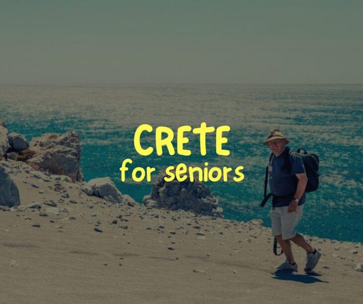 Crete for Seniors