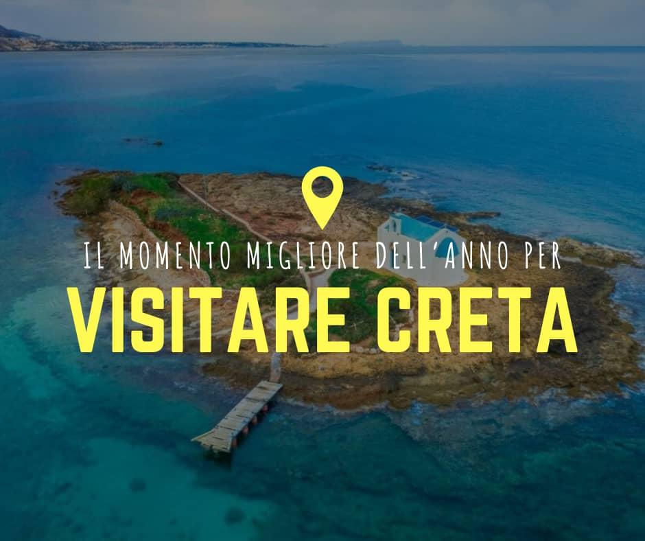 Il Momento Migliore dell'anno per Visitare Creta
