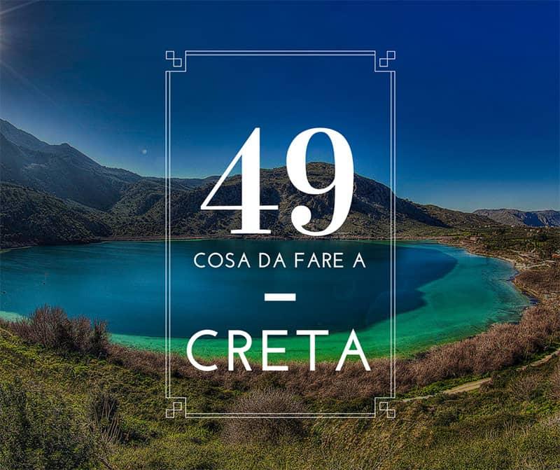 49 Cosa da Fare Assolutamente a Creta