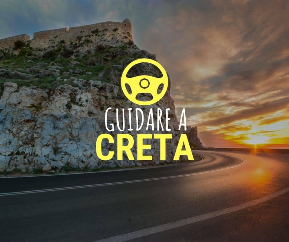 Guidare a Creta - Consigli Intelligenti per Esplorare Creta in Auto
